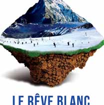 Exposition Rêve Blanc - Musée Dauphinois Grenoble